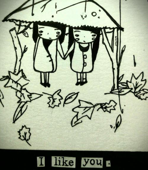 I like you. by Taylor Tai