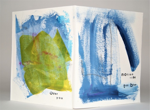 Notion no. 64: too blue, a ritual mediation book of type and painting