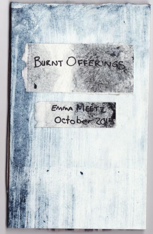 Burnt Offerings by Emma Meetz