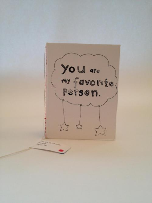 You are my favorite person. by Taylor Tai