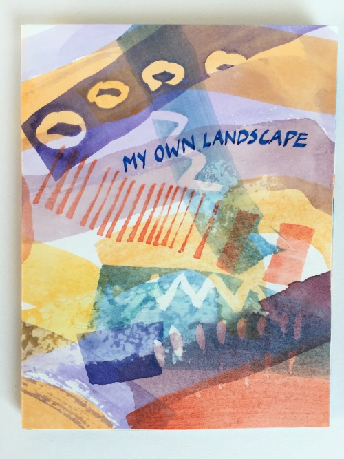 My Own Landscape by Jacqueline Unanue